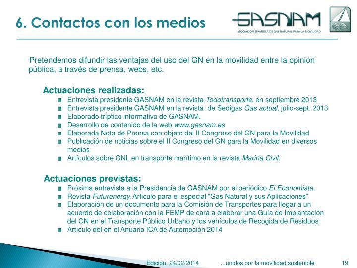 6. Contactos con los medios