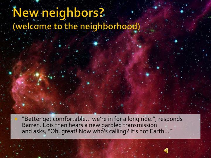 New neighbors?