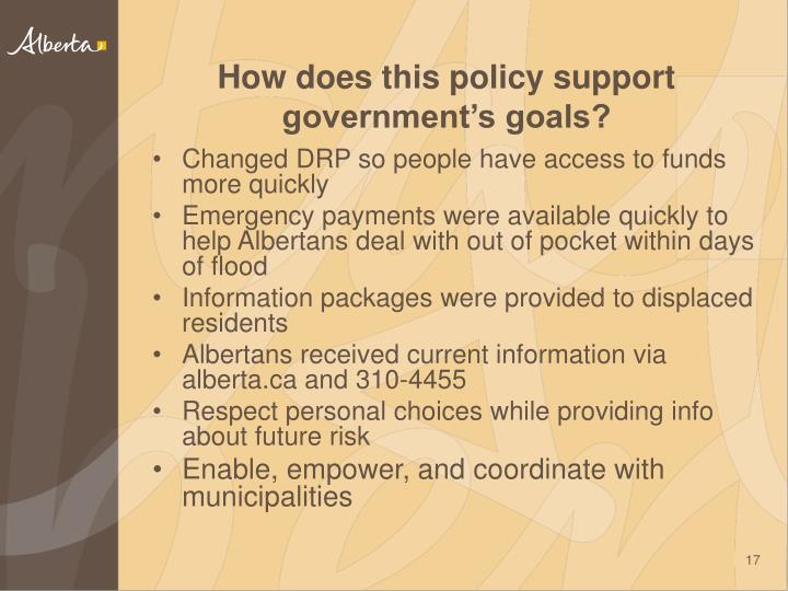 How does this policy support government's goals?