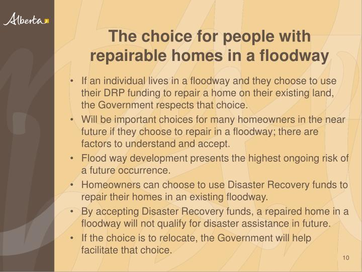 The choice for people with repairable homes in a floodway
