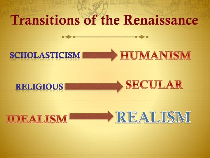Transitions of the Renaissance