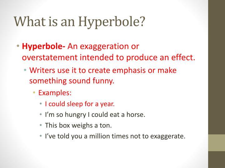 What is an Hyperbole?
