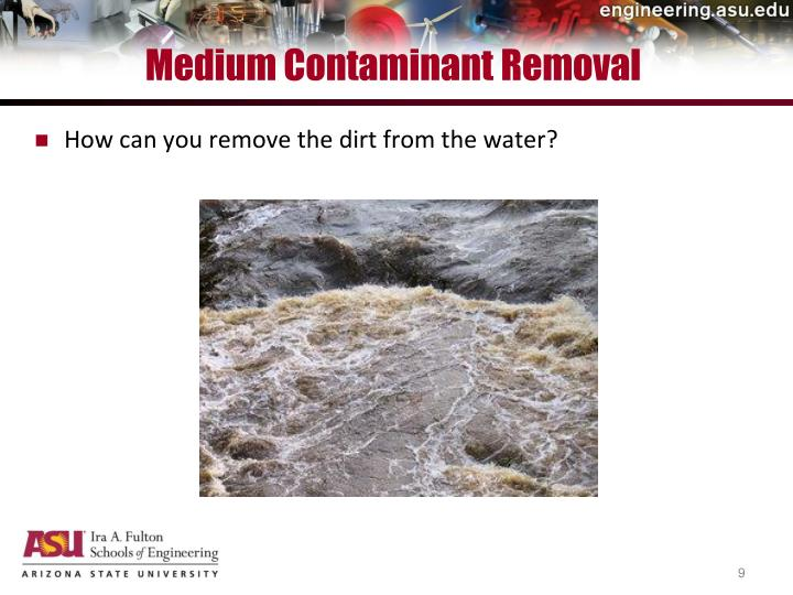 Medium Contaminant Removal