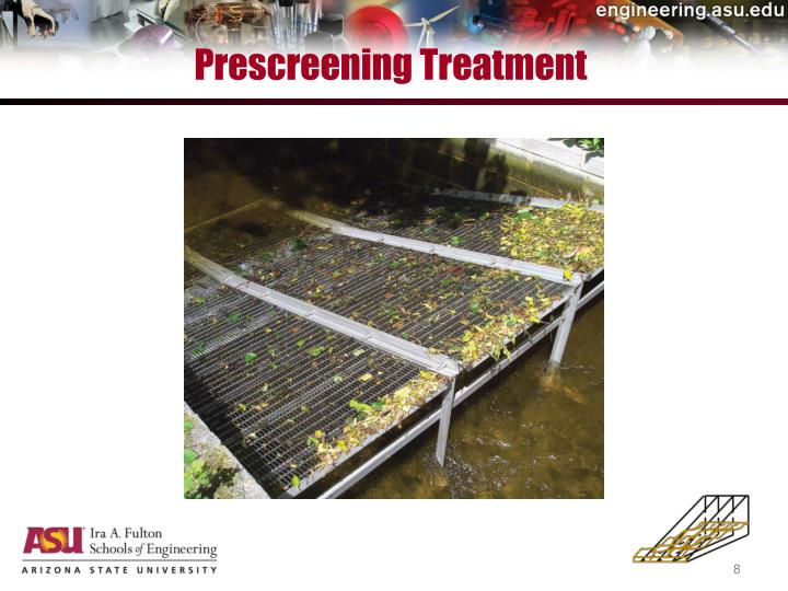 Prescreening Treatment