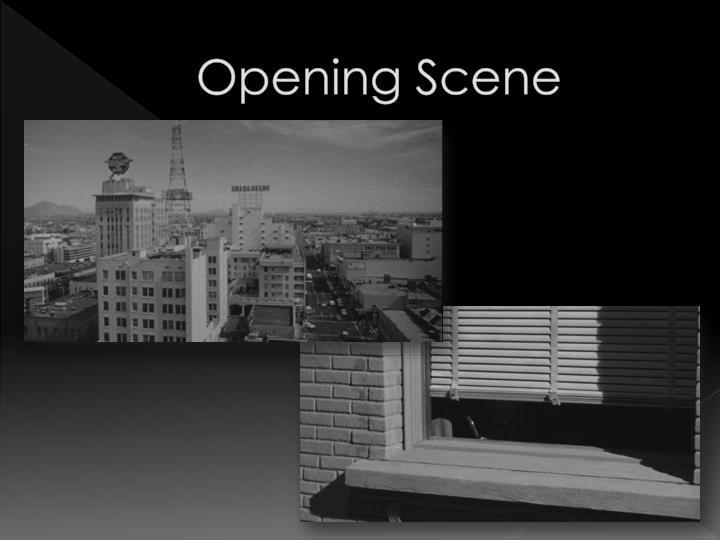 Opening Scene