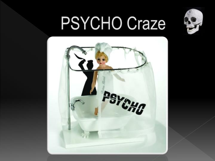 PSYCHO Craze