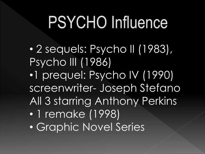 PSYCHO Influence