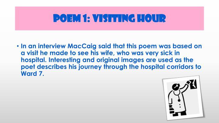 Poem 1: Visiting Hour