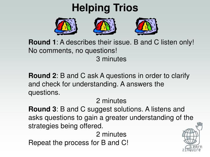 Helping Trios