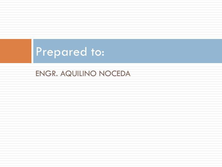 Prepared to: