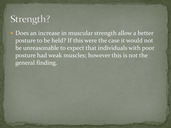 Strength?