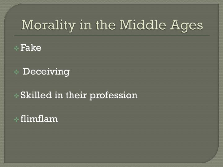 Morality in the Middle