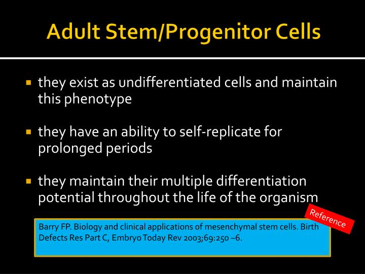 Adult Stem/Progenitor Cells