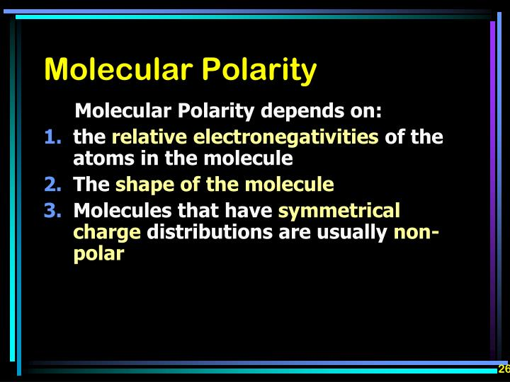 Molecular Polarity depends on: