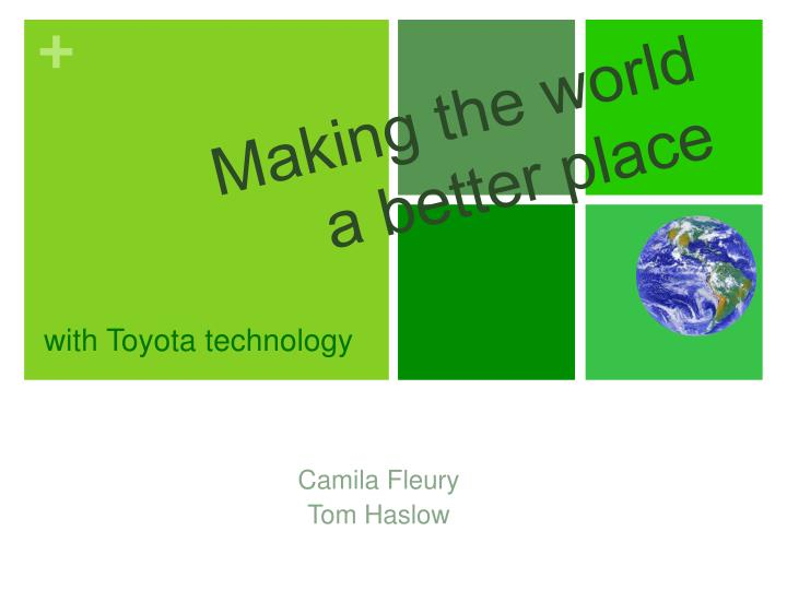 with Toyota technology