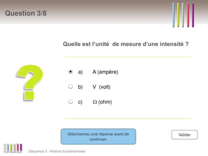 Quelle est l'unité de mesure d'une intensité ?