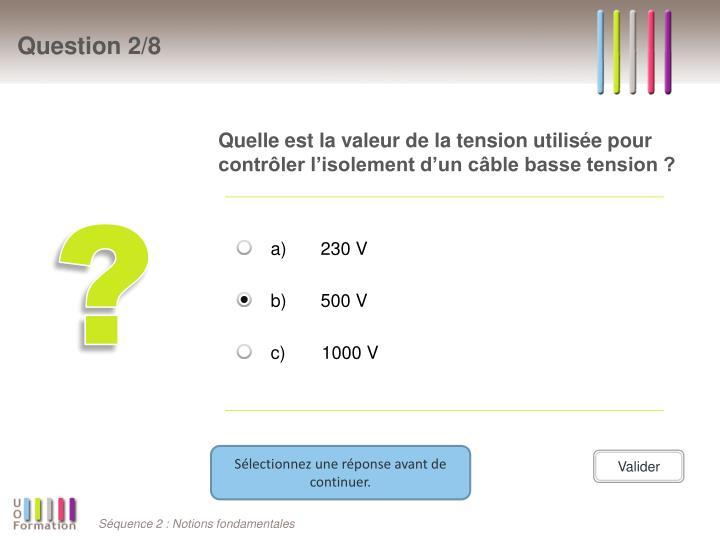 Quelle est la valeur de la tension utilisée pour contrôler l'isolement d'un câble basse tension ?