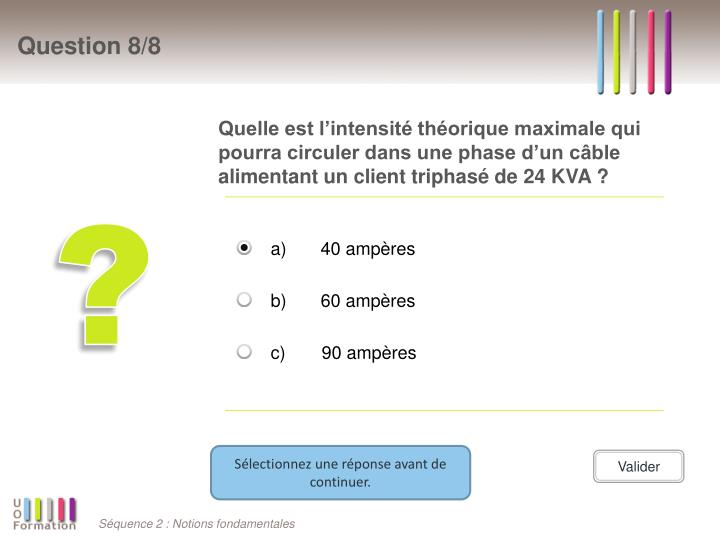 Quelle est l'intensité théorique maximale qui pourra circuler dans une phase d'un câble alimentant un client triphasé de 24 KVA ?