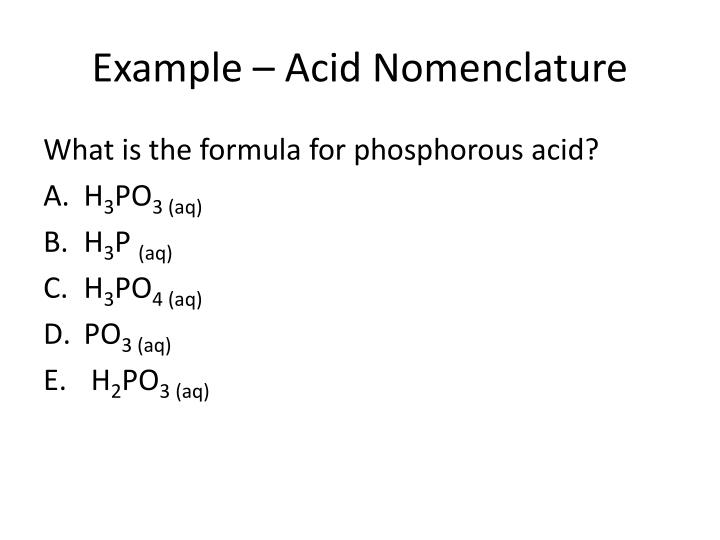 Example – Acid Nomenclature
