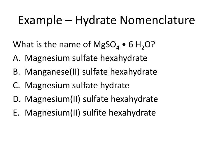 Example – Hydrate Nomenclature
