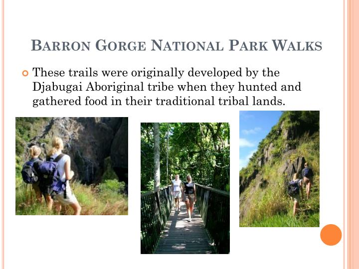 Barron Gorge National Park Walks