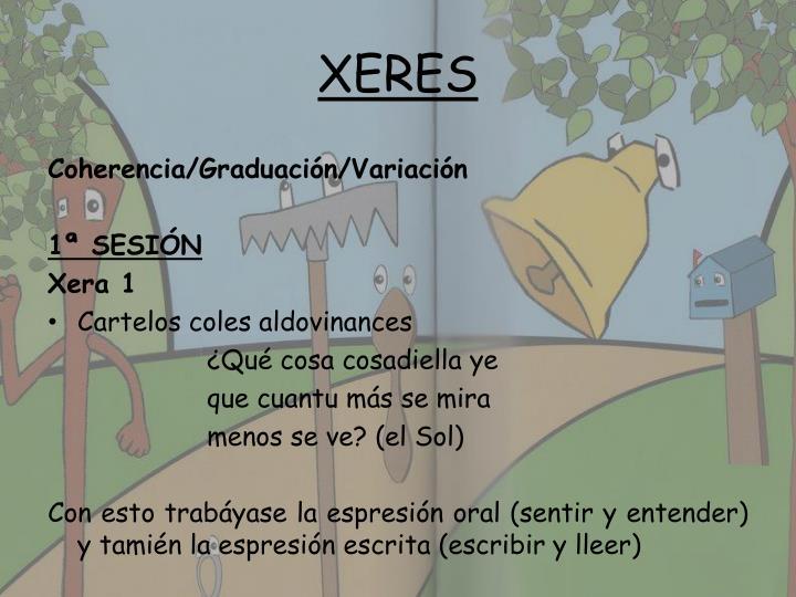 XERES