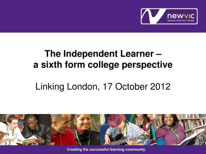 The Independent Learner –
