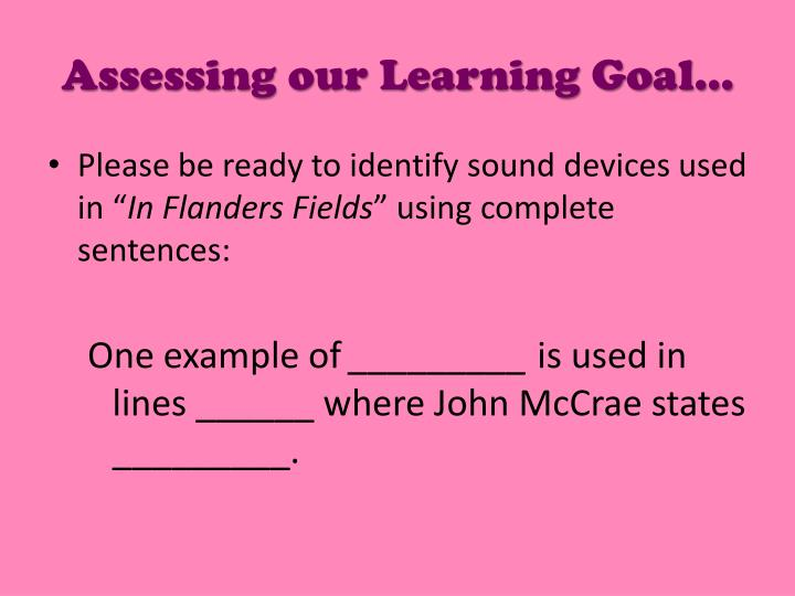 Assessing our Learning Goal…