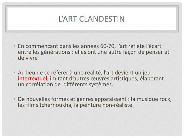 L'ART CLANDESTIN