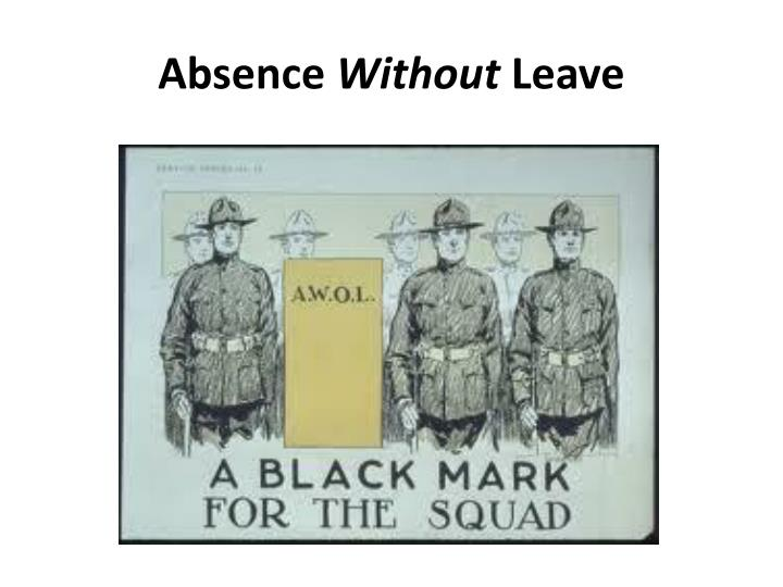 Absence without leave