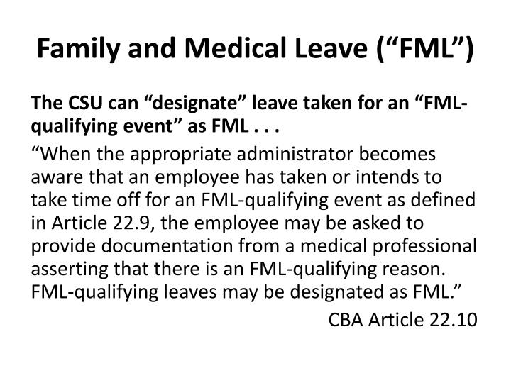 "Family and Medical Leave (""FML"")"