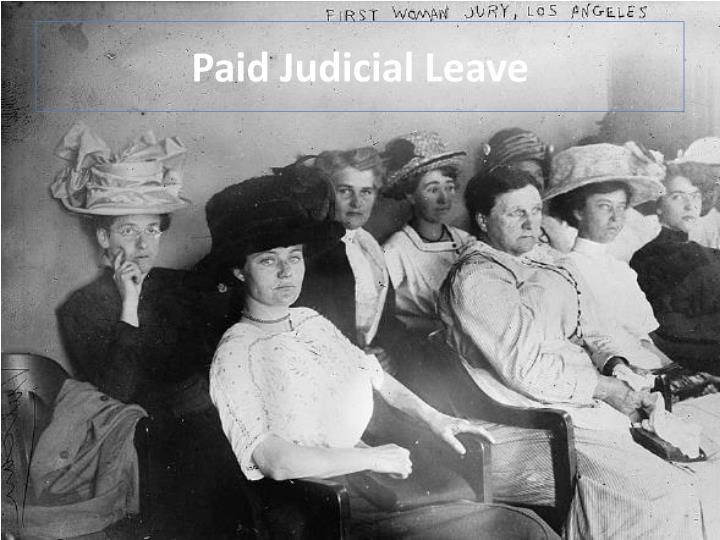Paid Judicial Leave
