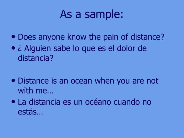 As a sample