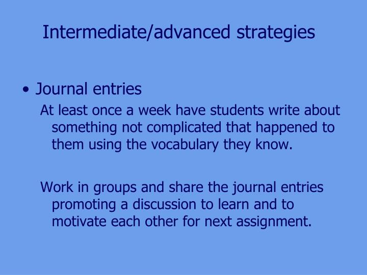 Intermediate/advanced strategies