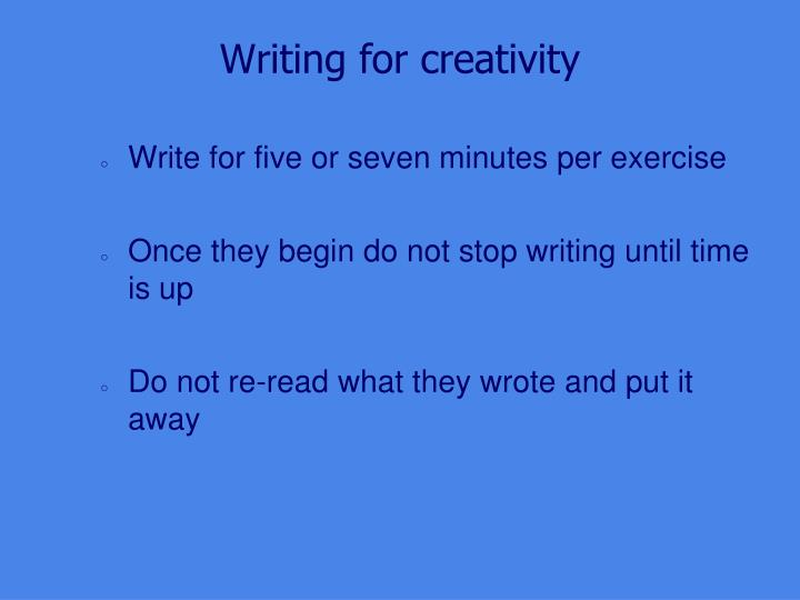 Writing for creativity