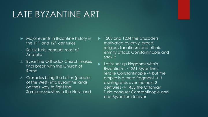 LATE BYZANTINE ART