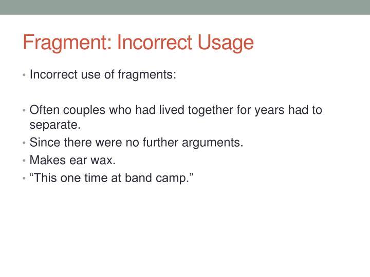 Fragment: Incorrect Usage