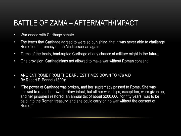 BATTLE OF ZAMA – AFTERMATH/IMPACT