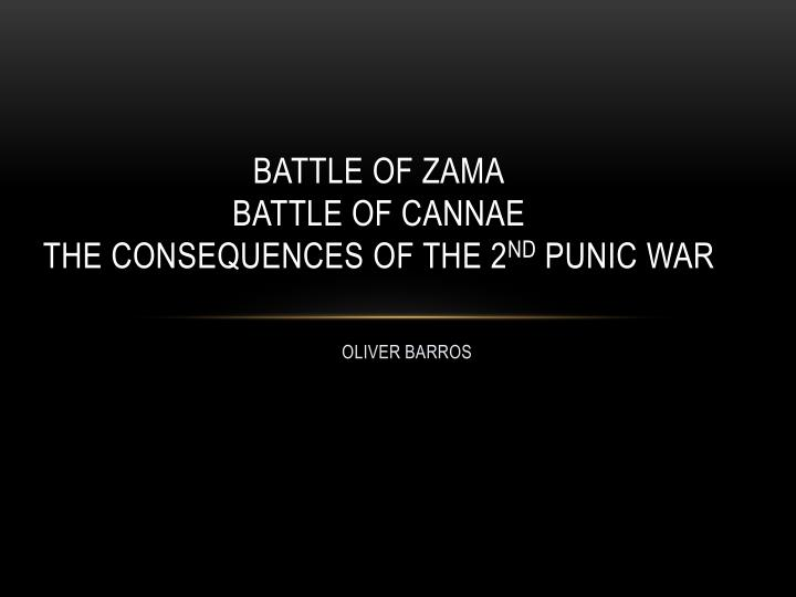 Battle of zama battle of cannae the consequences of the 2 nd punic war