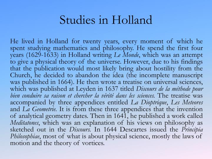 Studies in Holland