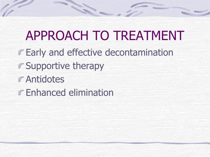 APPROACH TO TREATMENT