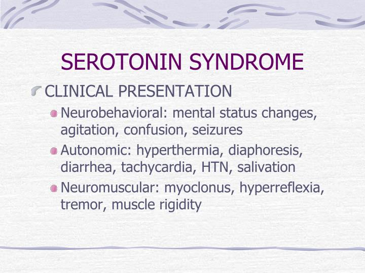 SEROTONIN SYNDROME