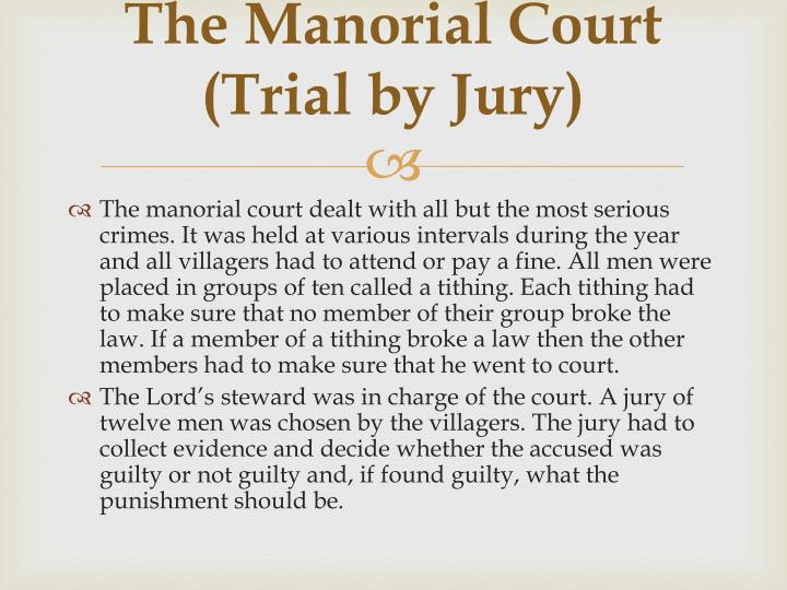 The Manorial Court (Trial by Jury)