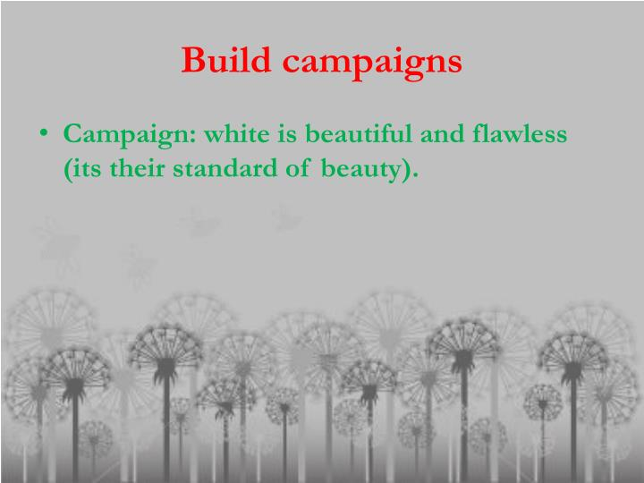 Build campaigns