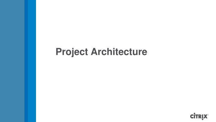 Project Architecture