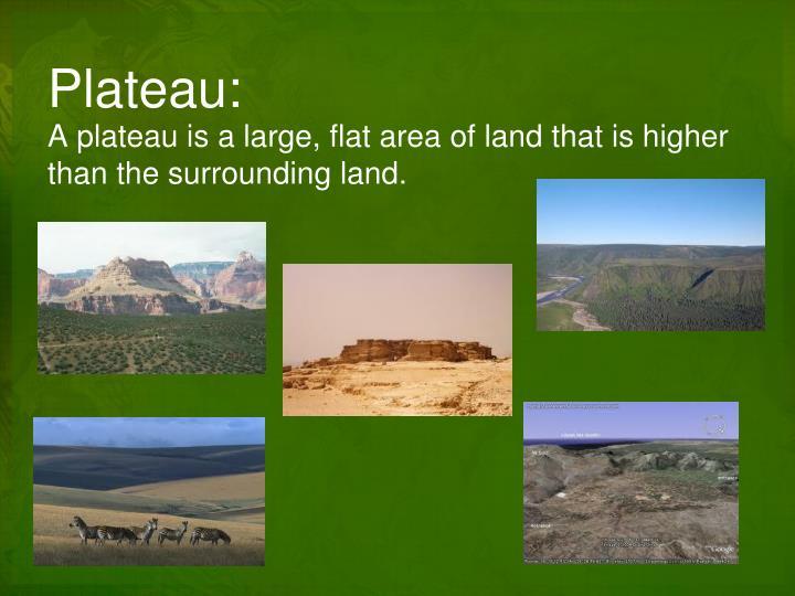 Plateau:
