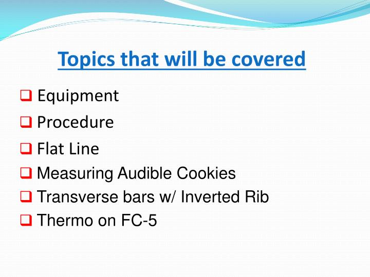 Topics that will be covered