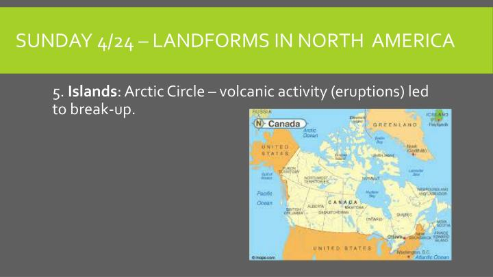 Sunday 4/24 – Landforms in north  America