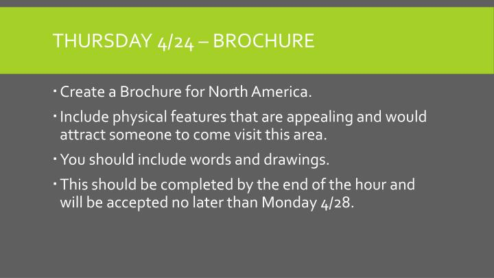 Thursday 4/24 – Brochure