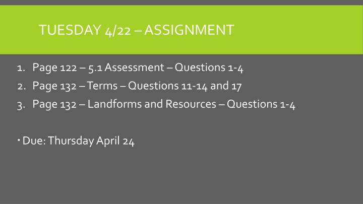 Tuesday 4/22 – assignment